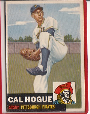 1953 Topps #238 Cal Hogue DP RC