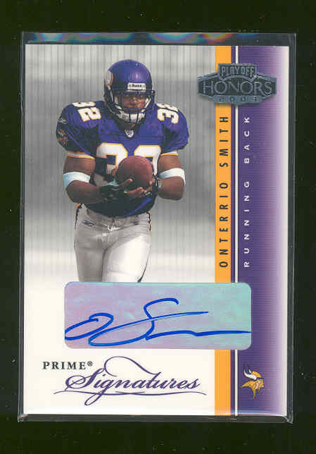 2003 Playoff Honors Prime Signatures #PS48 Onterrio Smith/300