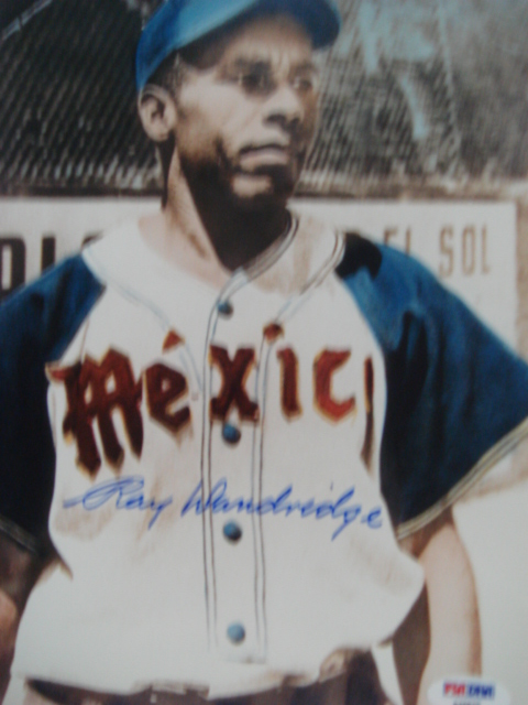Ray Dandridge Autographed 8 x 10 Mexico picture with PSA Coa