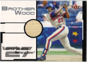 2001 Fleer Premium Brother Wood #BW1 Vladimir Guerrero