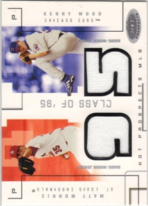 2003 Hot Prospects Class Of Game Used #MMKW Matt Morris Jsy/Kerry Wood Jsy