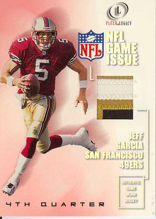 2001 Fleer Legacy Game Issue 4th Quarter #JG Jeff Garcia