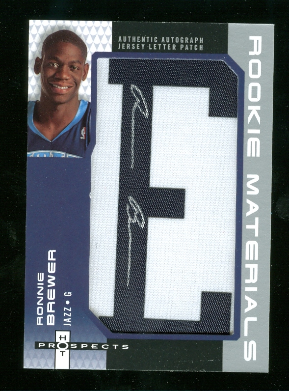 2006-07 Fleer Hot Prospects Rookie Materials Letter Autographs #RB Ronnie Brewer