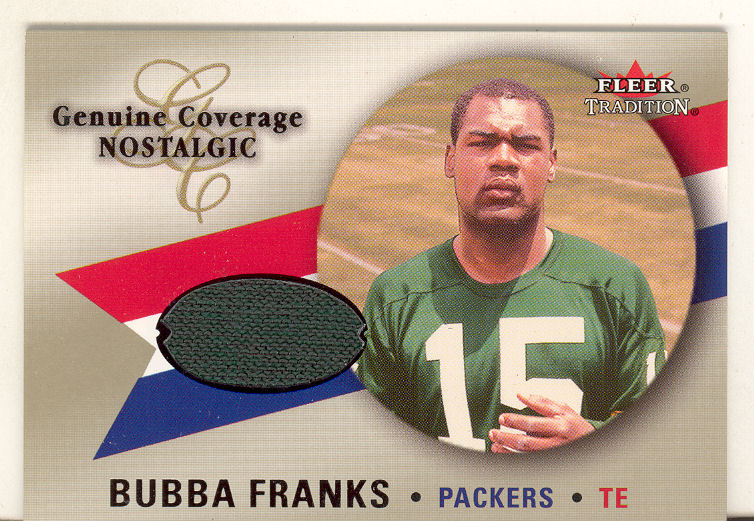 2000 Fleer Tradition Genuine Coverage Nostalgic #5 Bubba Franks