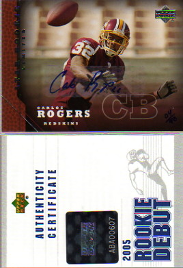 2005 Upper Deck Rookie Predictor Autographs #224 Carlos Rogers/40