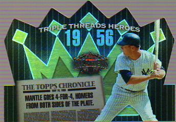 2006 Topps Triple Threads Heroes Die Cut #56MM2 Mickey Mantle