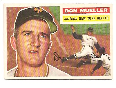 1956 Topps #241 Don Mueller UER (6-inch Tall)