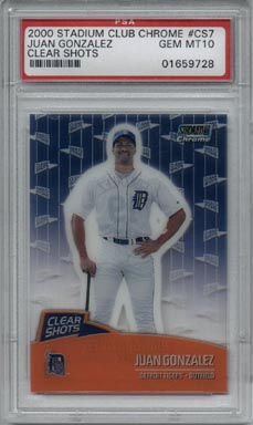 2000 Stadium Club Chrome Baseball #CS7 Juan Gonzalez Clear Shots PSA GEM MINT 10