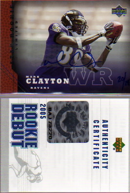 2005 Upper Deck Rookie Predictor Autographs #209 Mark Clayton/25