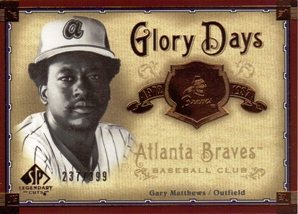 2005 SP Legendary Cuts Glory Days #GM Gary Matthews