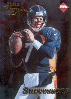 1998 Collector's Edge First Place Successors #9 John Elway