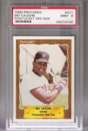 1990 Procards #471 Mo Vaughn Pawtucket RED SOX PSA Mint 9 ROOKIE!!