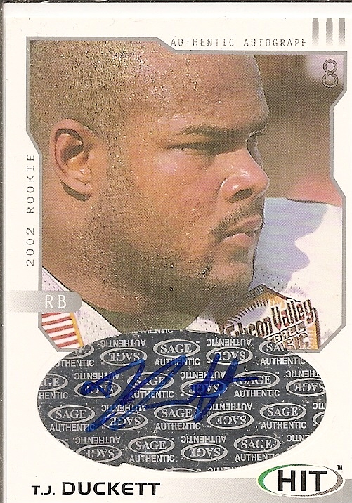 2002 SAGE HIT Autographs Silver #H18 T.J. Duckett