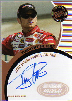 2007 Press Pass Signings #56 Timothy Peters NBS S/T
