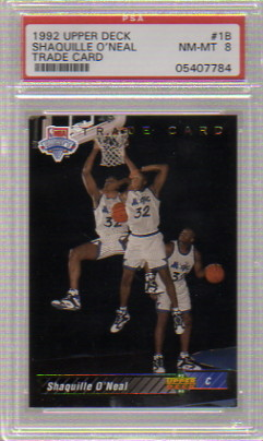 1992-93 Upper Deck #1B  Shaquille O'Neal TRADE Parallel RC Graded PSA Nm-Mt 8