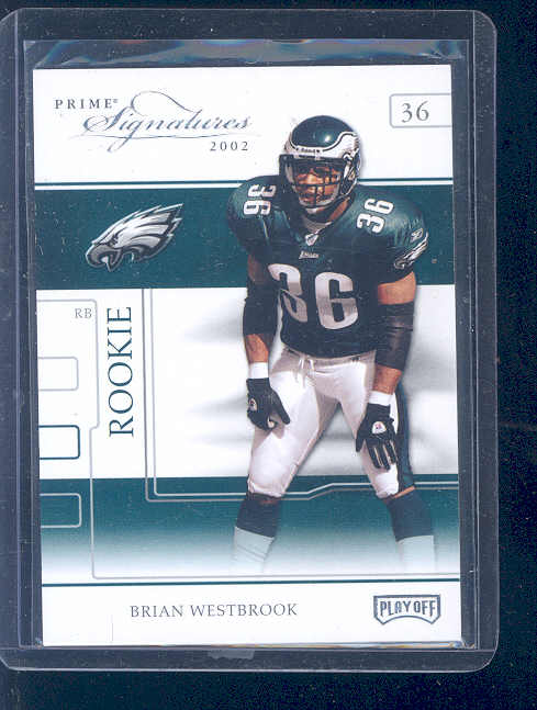 2002 Playoff Prime Signatures #82 Brian Westbrook RC