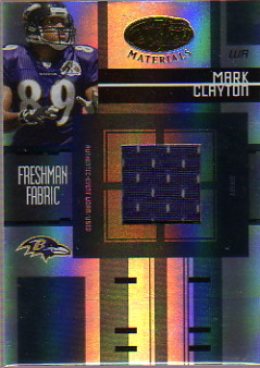 2005 Leaf Certified Materials #217 Mark Clayton JSY/499 RC