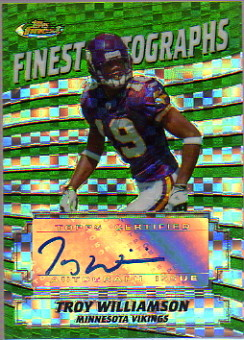 2005 Finest Autographs Xfractor #FATW Troy Williamson