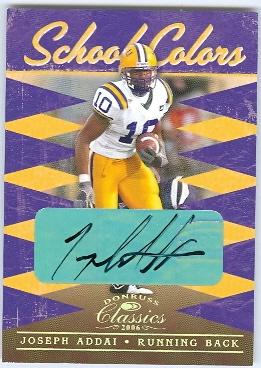 2006 Donruss Classics School Colors Autographs #13 Joseph Addai