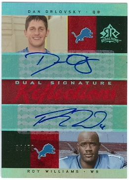 2005 Reflections Dual Signature Reflections Red #DSOW Dan Orlovsky/Roy Williams WR