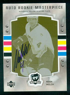 2006-07 The Cup Masterpiece Pressplates (Ultimate Collection Autographs) #128 Noah Welch Yellow 1/1