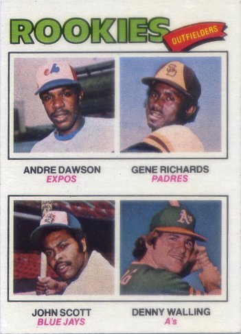 1977 Topps #473 Rookie Outfielders/Andre Dawson RC/Gene Richards RC/John Scott/Denny Walling RC
