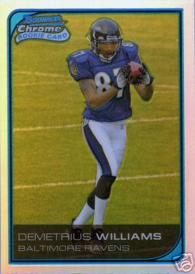 2006 Bowman Chrome Refractors #265 Demetrius Williams