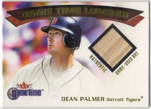 2001 Fleer Game Time Lumber #23 Dean Palmer