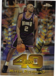 1997-98 Topps Chrome Topps 40 Refractors #T27 Mitch Richmond