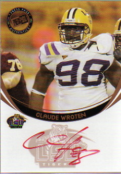 2006 Press Pass Autographs Bronze Red Ink #74 Claude Wroten/54*