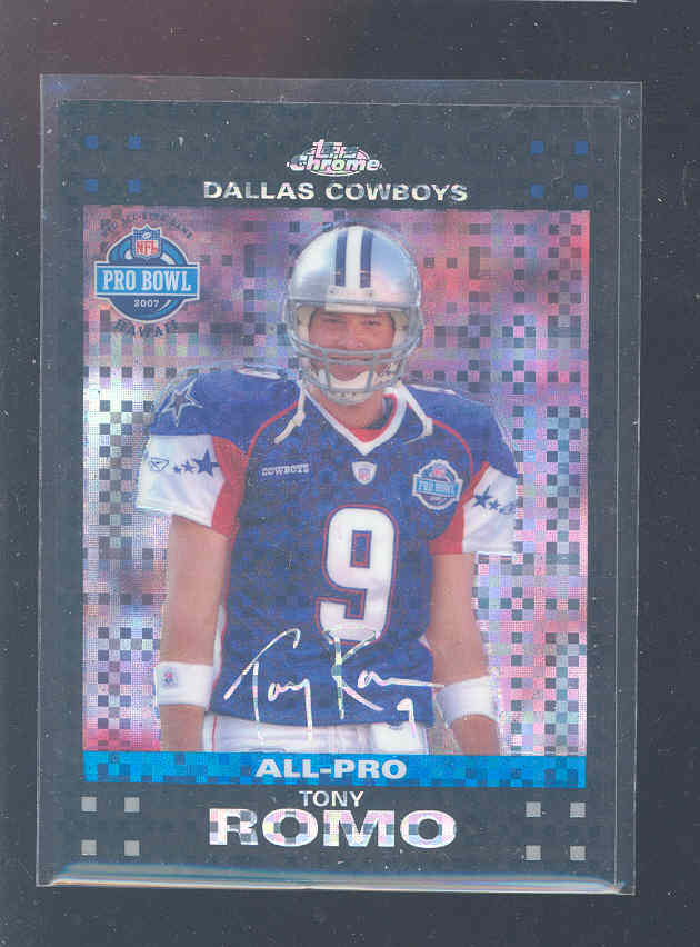 2007 Topps Chrome Xfractors #TC104 Tony Romo PB