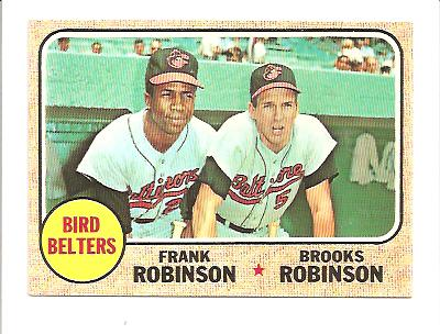 1968 Topps #530 Bird Belters/Brooks Robinson/Frank Robinson