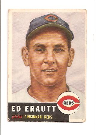 1953 Topps #226 Ed Erautt