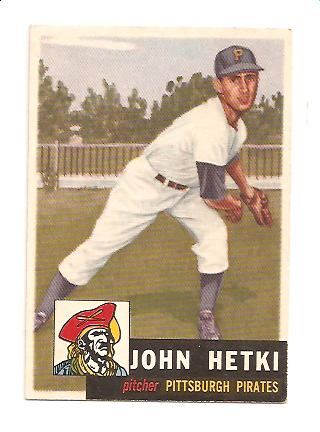 1953 Topps #235 John Hetki DP RC