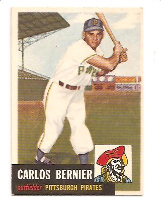1953 Topps #243 Carlos Bernier DP RC