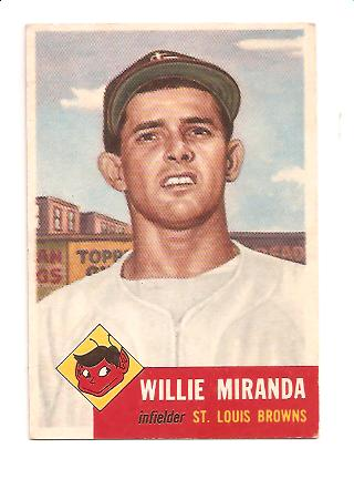 1953 Topps #278 Willie Miranda RC