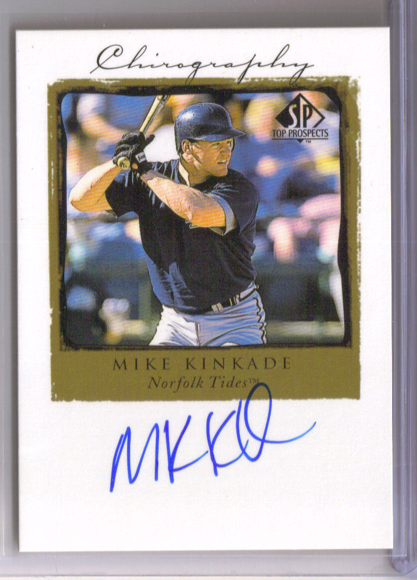 1999 SP Authentic Chirography #MK Mike Kinkade front image