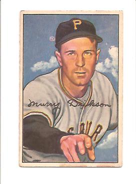 1952 Bowman #59 Murry Dickson