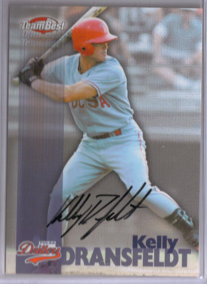 1999 Team Best Autographs #13 Kelly Dransfeldt TP front image