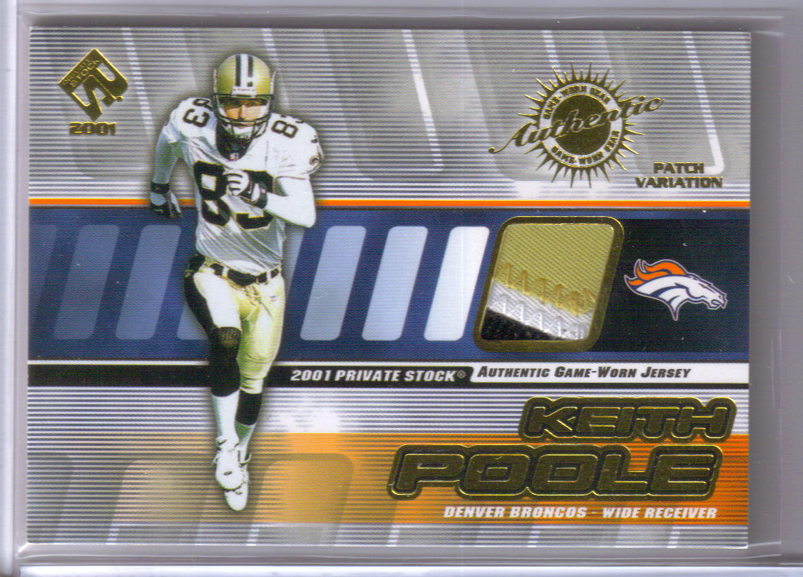 2001 Private Stock Game Worn Gear Patch #53 Keith Poole/350 front image