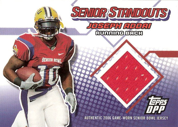 2006 Topps Draft Picks and Prospects Senior Standout Jersey #SSJA Joseph Addai A