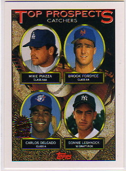 1993 Topps Inaugural Marlins #701 Mike Piazza/Brook Fordyce/Carlos Delgado/Donnie Leshnock