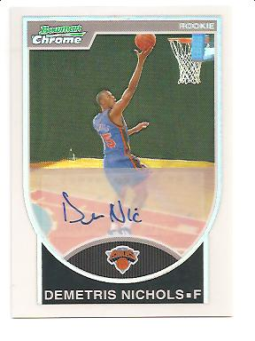 2007-08 Bowman Chrome Refractors Rookie Autographs #158 Demetris Nichols AU