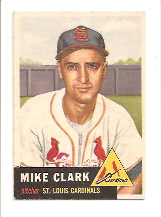 1953 Topps #193 Mike Clark RC