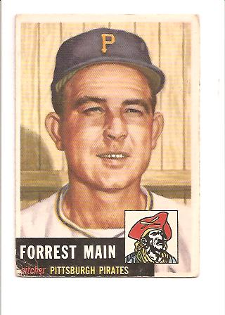 1953 Topps #198 Forrest Main