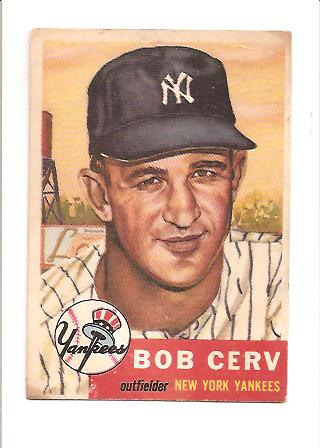 1953 Topps #210 Bob Cerv RC