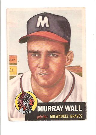 1953 Topps #217 Murray Wall RC