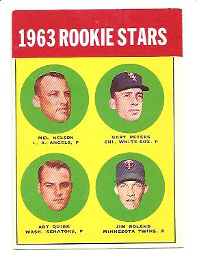 1963 Topps #522 Rookie Stars/Mel Nelson RC/Gary Peters/Jim Roland RC/Art Quirk