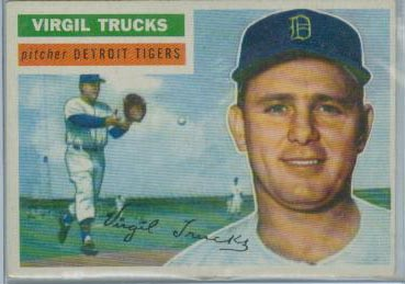 1956 Topps #117 Virgil Trucks