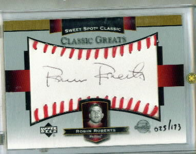 2003 Sweet Spot Classics Autographs Black Ink #RR Robin Roberts/173